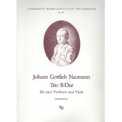 Naumann, Johann Gottlieb: Trio B-Dur : für 2 Violinen und Viola