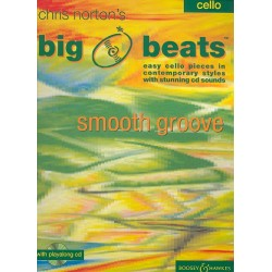 Norton, Christopher: Big Beats (+CD) : Smooth groove easy cello pieces in contemporary styles with stunning cd sounds