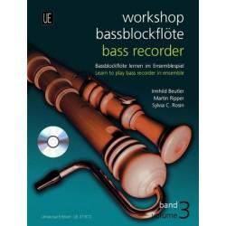 Beutler, Irmhild: Workshop Baßblockflöte Band 3 (+CD) : Baßblockflöte lernen im Ensemblespiel