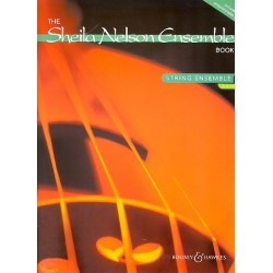 Nelson, Sheila M.: The Sheila Nelson Ensemble Book vol.1 : for string ensemble and piano, score and parts