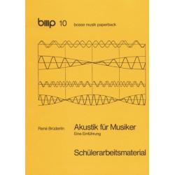 Brüderlin, Rene: Akustik für Musiker : Schülerarbeitsmaterial