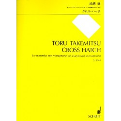 Takemitsu, Toru: Cross Hatch : for marimba and vibraphone (2 keyboards)