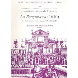 Viadana, Lodovico Grossi da: La Bergamasca : for 8 instruments in 2 choirs score and parts