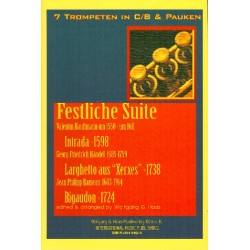 Festliche Suite : für 7 Trompeten und Pauken Partitur und Stimmen