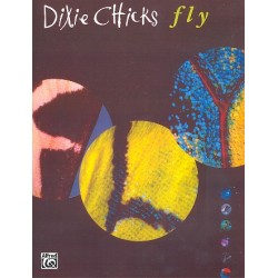 Dixie Chicks : Fly for piano/vocal/guitar songbook