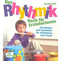 Roth, Martina: Das Rhythmik-Buch für Erzieherinnen