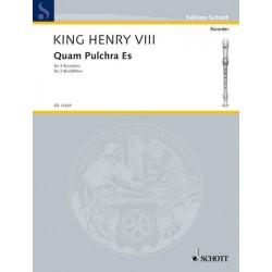 Henry VIII, K├Ânig von England: Quam pulchra es : Motet for 3 soprano recorders score