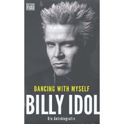 Idol, Billy: Dancing with myself : die Autobiographie gebunden