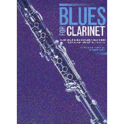 Blues for Clarinet : songbook for clarinet solo