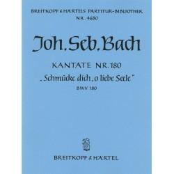 Bach, Johann Sebastian: Schm├╝cke dich o liebe Seele : Kantate Nr.180 BWV180 Partitur