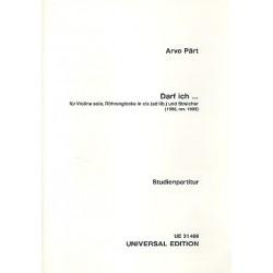 Pärt, Arvo: Darf ich : für Violine, Röhrenglocke und Streicher Studienpartitur