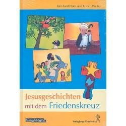 Horn, Reinhard: Jesusgeschichten mit dem Friedenskreuz : Liederbuch