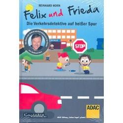 Horn, Reinhard: Felix und Frieda - die Verkehrsdetektive auf heißer Spur : Liederbuch mit Aufführungshinweisen