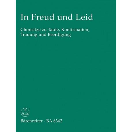 In Freud Und Leid Chorsñtze Zu Taufe Konfirmation Trauung Und Beerdigung Fr Gem Chor Partitur Dc Musicshop