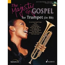 The Majesty of Gospel (+CD) : for Trumpet in Bb 16 exciting Gospel Songs