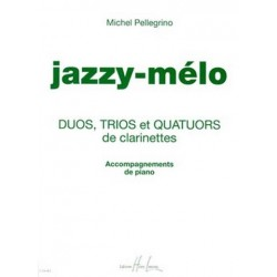 Pellegrino, Michel: JAZZY-MELO (+CD) POUR 2-4 CLARINETTES ACCOMPAGNEMENTS DE PIANO