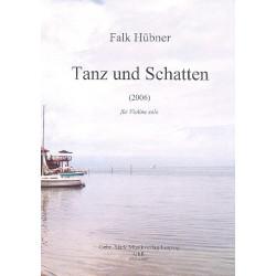 H├╝bner, Falk: Tanz und Schatten : f├╝r Violine