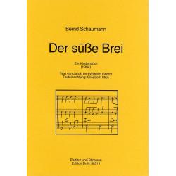 Schaumann, Bernd: Der süße Brei : für 2 Melodieinstrumente und Bassstimme (Akkordinstr. ad lib) Partitur und Stimmen