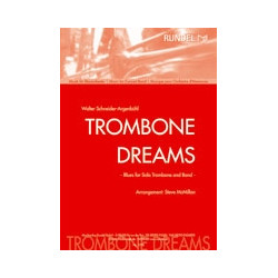 Schneider-Argenb├╝hl, Walter: Trombone Dreams : Blues for solo trombone and band