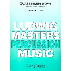 Clark, Owen: Quasi Bossa Nova : for 2 snare drums, tenor drum, bass drum and cowbell score and parts