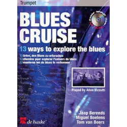 Blues Cruise (+CD) : for trumpet 13 Way to explore the Blues