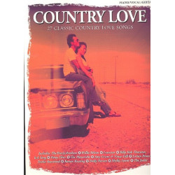 COUNTRY LOVE : SONGBOOK PIANO/VOCAL/GUITAR 27 CLASSIC COUNTRY LOVE SONGS