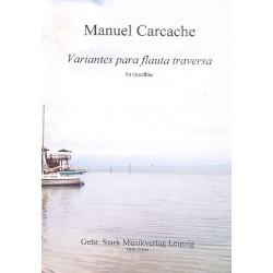 Carcache, Manuel: Variantes para fluta traversa : für Flöte
