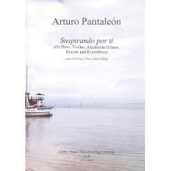 Pantaleón, Arturo: Suspirando por ti : Horn, Violine, Gitarre, Kontrabass und Klavier Partitur und Stimmen