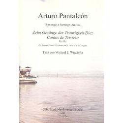 Pantaleón, Arturo: 10 Gesänge der Traurigkeit op.11a : für Sopran, Tenor, Klarinette, Horn in F und Fagott Partitur und