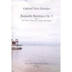 Soto Mendez, Gabriel: Rapsodia bambuco Nr.5 op.8 : für 2 Oboen, 2 Klarinetten, 2 Hörner und 2 Fagotte Partitur und Stimmen
