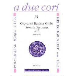 Grillo, Giovanni Battista: Sonata seconda a 7 für 7stimmigen Instrumentalchor partitur und Stimmen