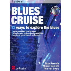 Blues cruise (+cd) : for trombone 13 ways to explore the blues
