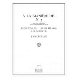 Delécluse, Jacques: A la maniere Nr. 7 : pour 2 percussions et piano
