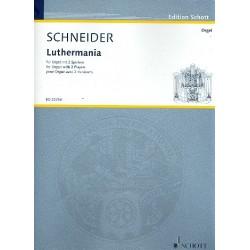 Schneider, Enjott (Norbert Jürgen): Luthermania : für Orgel zu 4 Händen und 4 Füßen 2 Spielpartituren