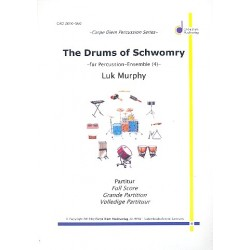 Murphy, Luk: The Drums of Schwomry : f├╝r 4 Snare-Drums Partitur und Stimmen