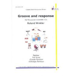 Winkler, Roland: Groove and Response : f├╝r Percussion-Ensemble (12 Spieler) Partitur und Stimmen