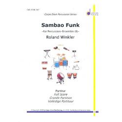 Winkler, Roland: Sambao Funk : f├╝r Percussion-Ensemble (8 Spieler) Partitur und Stimmen