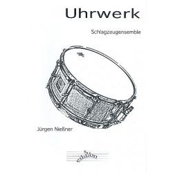 Nießner, Jürgen: Uhrwerk : für Schlagzeug-Ensemble (5 Trommeln) Partitur und Stimmen