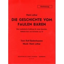 Lothar, Mark: Die Geschichte vom faulen Bären op.87 : für Sprecher, Basstuba und Orchester Klavierauszug