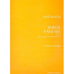Janácek, Leos: Sokol Fanfare : for 9 trumpets, 2 tenor tubes, 2 bass trumpets and timpani, score and parts First movement from
