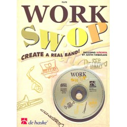 Gorp, Fons van: Work swop (+CD) : for flute Create a real band