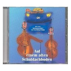 Bluhm, Sven-Michael: Auf einem alten Schuldachboden : CD Eine Instrumentenfabel