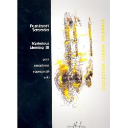 Tanada, Fuminori: Mysterious Morning 3 : pour saxophone en sib solo