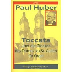 Huber, Paul: Toccata über die Glocken des Domes zu St. Gallen für Orgel