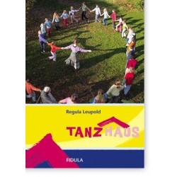 Leupold, Anton Wilhelm: Tanzhaus : Tanzanleitungen