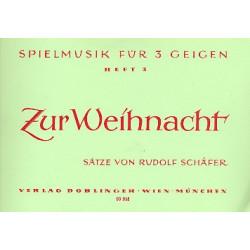 Schäfer, Rudolf: Spielmusik für 3 Geigen Band 3 : zur Weihnacht Partitur