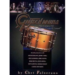 Falzerano, Chet: Gretsch drums : the legacy of that great Gretsch sound