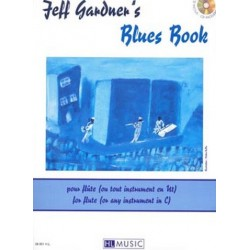Gardner, Jeff: Blues book (+CD) : pour flute ou tout instrument en ut