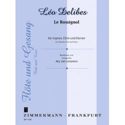 Delibes, Leo: Le Rossignol für Singstimme und obligate Flöte