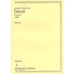 David, Johann Nepomuk: Pollio 1960 : für Horn, 2 Violinen, Viola, Violoncello und Kontrabass Studienpartitur